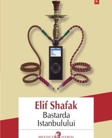 bastarda-istanbulului-elif-shafak