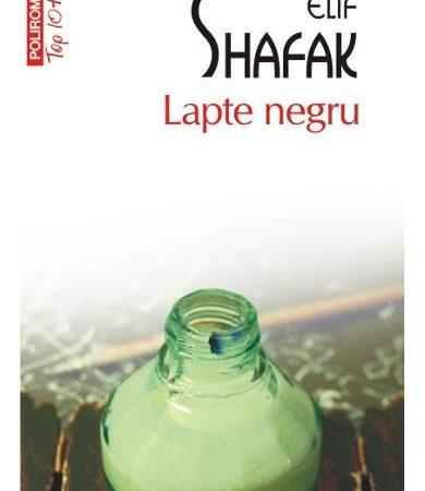 Lapte_Negru_Elif_Shafak